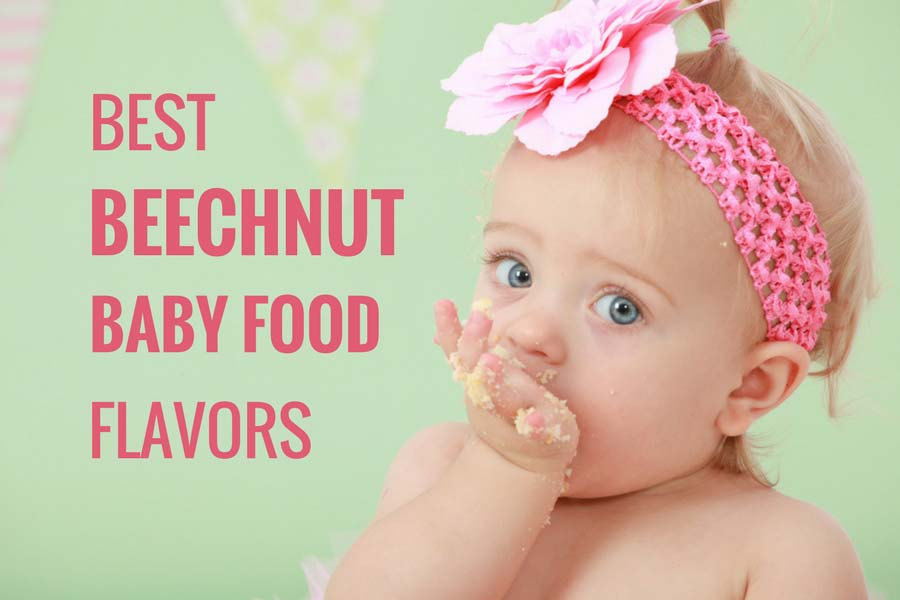 10 Best Beechnut Baby Food Flavors That Are Tasty Baby Care Mentor